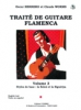 Herrero Oscar / Worms Claude : Traité guitare flamenca Vol.3 - Styles de base Soléa et Siguiriya