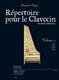 Siegel Richard : REPERTOIRE POUR LE CLAVECIN (EN 2 VOLUMES)