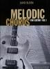 Bloom David : Melodic Chords For Guitar Vol.1 Cd