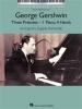 Gershwin George : Three Preludes