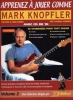 Knopfler Mark : APPRENEZ A JOUER COMME MARK KNOPFLER