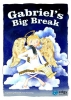 Gabriel's Big Break - Book/CD (Key Stage 1)
