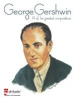 Gershwin George : GEORGE GERSHWIN / 14 of his Greatest Compositions - Piano