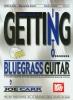 Carr Joe : Getting into Bluegrass Guitar