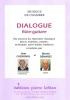 Cassignol J. / Démarez M. : Dialogue Flûte-Guitare (Six oeuvres Du Répertoire Classique - Bach, Haendel, Gossec, Schubert, Saint-Saëns, Tárrega - Revisitées Pour Flûte Traversière, Ou Flûte À Bec Et Guitare)