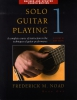 Noad Frederick : Frederick Noad: Solo Guitar Playing Volume 1 - Fourth Edition