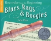 Pitts John : Recorder From The Beginning: Blues, Rags And Boogies Pupil