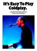 Coldplay : Coldplay It'S Easy To Play Pvg