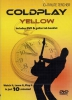 Coldplay : Dvd 10-Minute Teacher Coldplay Yellow