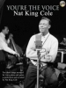 Cole Nat King : You're the Voice: Nat King Cole (PVG/CD)