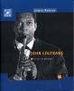 Coltrane John : Coltrane John Sa Vie Sa Musique Par L.Porter