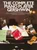 Gershwin George : The Complete Piano Player: Gershwin