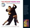 Tango Voices - Songs From The Soul Of Buenos Aires And Beyond (Hardback)