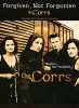 Corrs The : Corrs Forgiven Not Forgotten Pvg