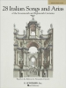 28 Italian Songs and Arias of the 17th and 18th Cent.