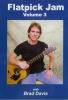 Davis Brad : Flatpick Jam, Volume 3
