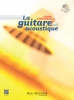 Cartereau Cédric : La guitare acoustique Vol.1