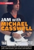 Casswell Michael : Lick Library: Jam With Michael Casswell (DVD)