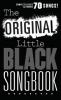 LITTLE BLACK SONGBOOK (POCHE) THE ORIGINAL 70 SONGS