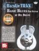Dix Bruce : Backup Trax: Basic Blues for Guitar
