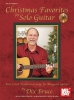 Dix Bruce : Christmas Favorites for Solo Guitar