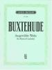 Buxtehude Dietrich : Ausgewählte Werke (Urtext)
