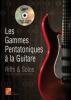 Les Gammes Pentatoniques à la Guitare