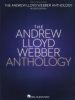 Webber Andrew Lloyd : Andrew Lloyd Webber Anthology