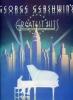 Gershwin George : Gershwin George Greatest Hits Pvg