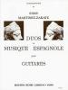 Martinez-Zarate Jorge : Duos de musique espagnole