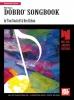 Eidson Ken : Dobro Songbook