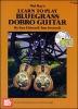 Eidson Ken : Learn to Play Bluegrass Dobro Guitar