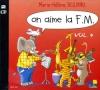 Siciliano Marie-Hélène : On aime la F.M. Vol.4