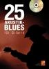 25 Akustik-Blues Für Gitarre (Book/DVD)