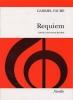 Fauré Gabriel : Faure Requiem Chant Satb/Piano