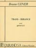 Giner Bruno : TRANS-ERRANCE GUITARE