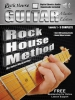 McCarthy John : The Rock House Guitar Method Master Edition