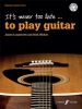 Longworth James / Walker Nick : It's never too late to play guitar (+CD)