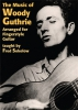 Guthrie Woody : The Music Of Woody Guthrie Arranged For Fingerstyle Guitar