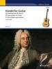 Haendel Georg Friedrich : Haendel for Guitar