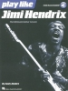 Hendrix Jimi : Play Like Jimi Hendrix (Book/Online Audio)