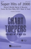 Super Hits Of 2000 (Medley) (SATB)