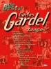 Gardel Carlos : BEST OF TANGOS GARDEL CARLOS