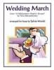 Mendelssohn Bartholdy Felix : Wedding March From A Midsummer