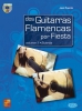 Fuente Jose : 2 GUITARRAS FLAMEN.X FIESTA+CD