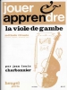 Charbonnier : Jouer Et Apprendre La Viole De Gambe Ja6