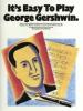 Gershwin George : Gershwin George It