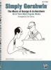 Gershwin George : Gershwin Gershwin Simply 20 Titles Easy Piano