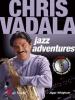 CHRIS VADALA JAZZ ADVENTURES / pour Saxophone Alto