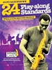24 Play-Along Standards With A Live Rhythm Section - Alto Saxophone (Book/Audio Download)